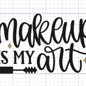 Makeup Is My Art Decal