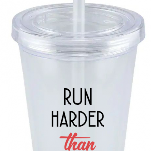 Run Harder Than Mascara Tumbler