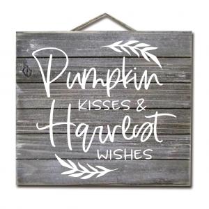 Pumpkin Kisses & Harvest Wishes Sign