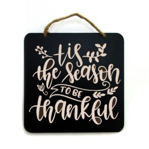Tis the Season to Be Thankful Sign