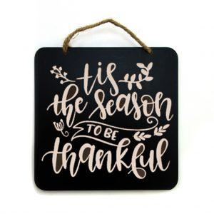 Tis the Season to Be Thankful Sign